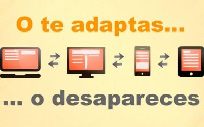 O te adaptas… o desapareces